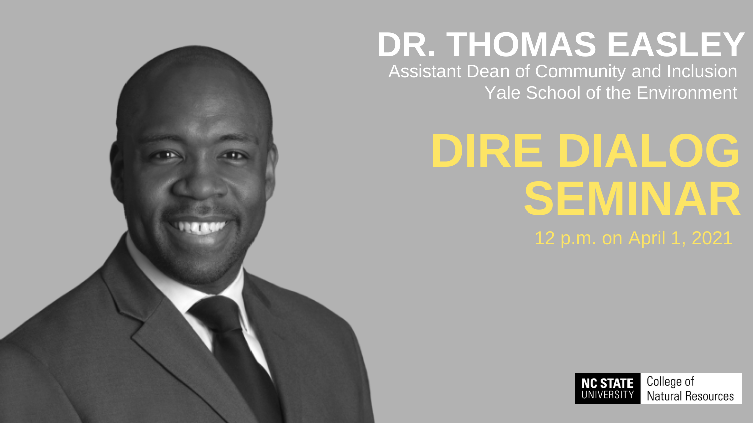 Dr. Thomas Easley - Yale University's Thomas Easley to Keynote Diversity Discussion - College of Natural Resources News NC State University